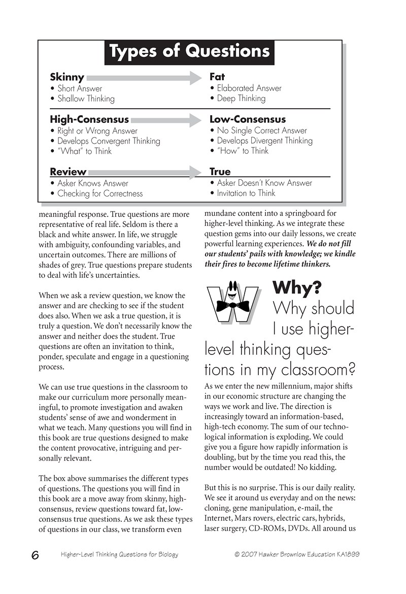 critical thinking questions for high school biology The action research setting during the fall of 1998, i was a teacher candidate at a rural district high school outside kingston, ontario i was responsible for teaching an advanced grade 11 biology class from the first day i arrived.